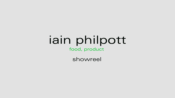 Iain Philpott Showreel - food & product