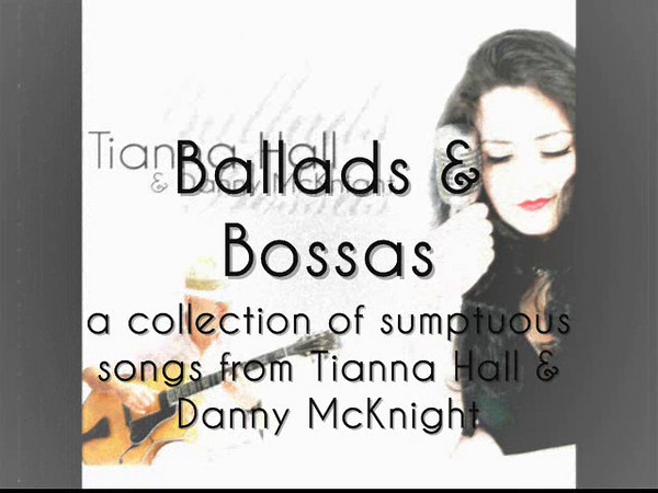 "Tianna Hall's Ballads And Bossas CD preview.<br /> <br /> For more information, visit    <a href=""http://www.tiannahall.com"">http://www.tiannahall.com</a> ."