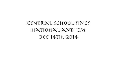 Central School Sings National Anthem