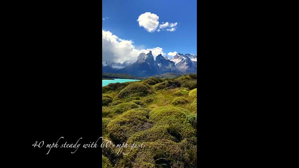 60 second perspective of the winds of Torres Del Paine