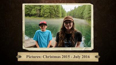 Christmas 2015 - July 2016