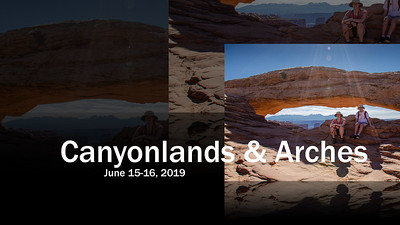 June 2019 - Canyonlands & Arches