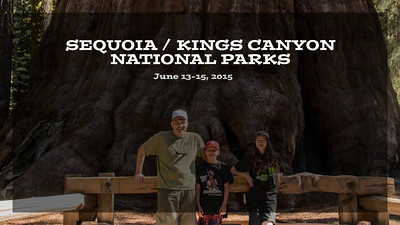 June 2015 - Sequoia/Kings Canyon
