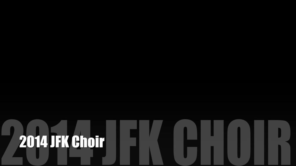 2014 JFK Choir Banquet