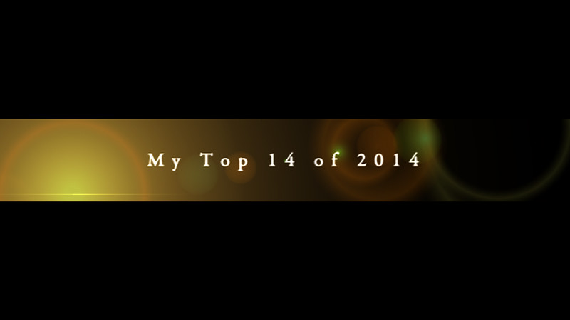 My Top 14 of 2014