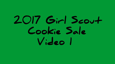 2017 Girl Scout Cookie Video 1/2