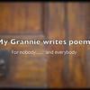 My Grannie writes poems