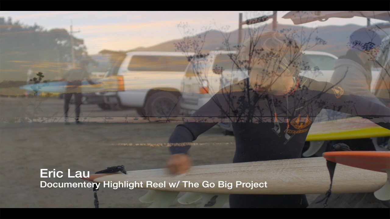 Documentary Highlight Reel - Go Big Project