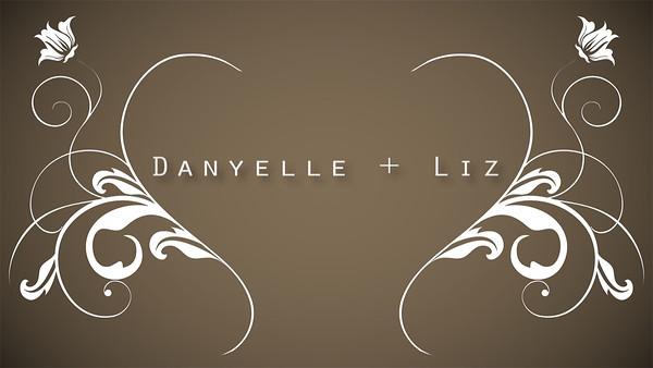 Danyelle + Liz