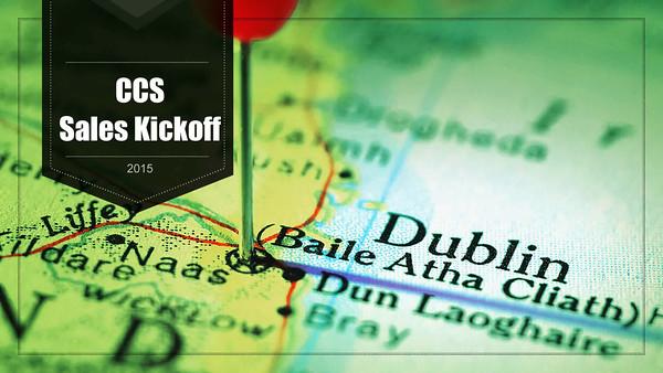 CCS Sales Kickoff Dublin