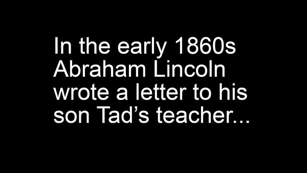 Abe Lincoln's Letter to his Son's Teacher