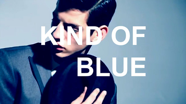 KIND OF BLUE - MENS CAMPAIGN