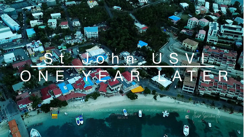 ST JOHN USVI | ONE YEAR LATER