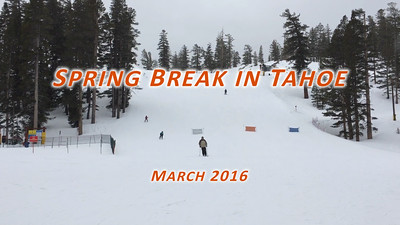 Easter spring break in Tahoe
