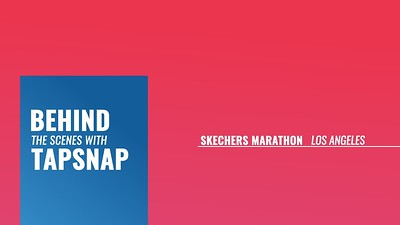 Behind the Scenes:  Skechers @ Los Angeles Marathon