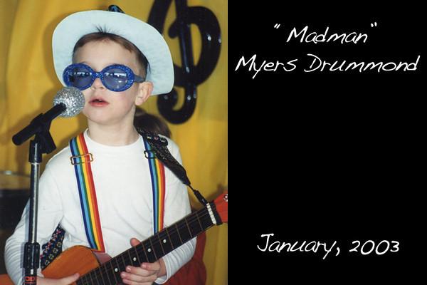"""Madman"" Myers Drummond"