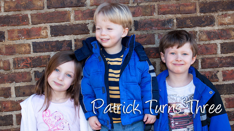 Patrick Turns Three