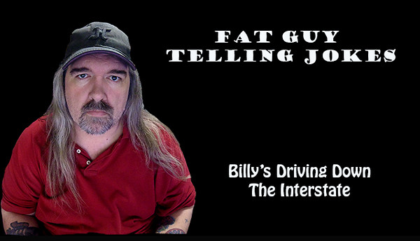 017 - Billy's Driving Down The Interstate