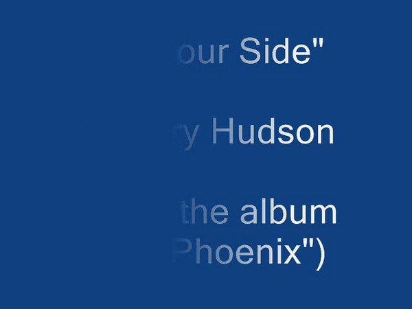 """By Your Side"" by Cary Hudson from his Phoenix album."