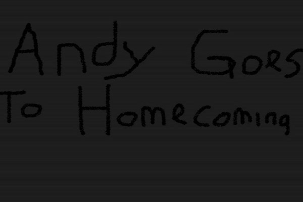 Andy Goes To Homecoming