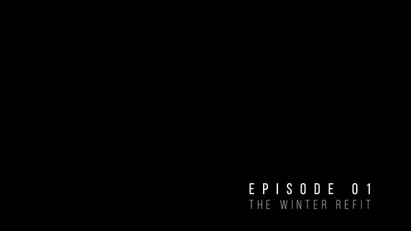 200311 MALIZIA REFIT Episode 01 - The Winter Refit