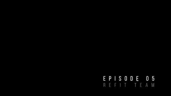 200324 MALIZIA REFIT Episode 05 - Refit Team