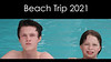 Beach Trip 2021