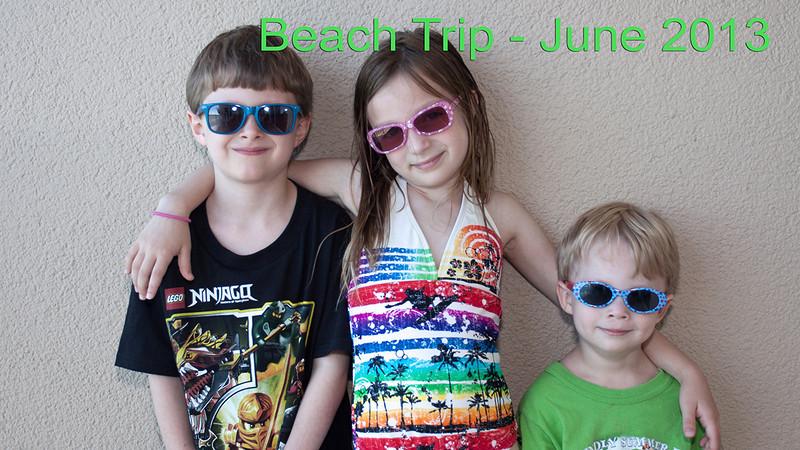 Beach Trip - June 2013