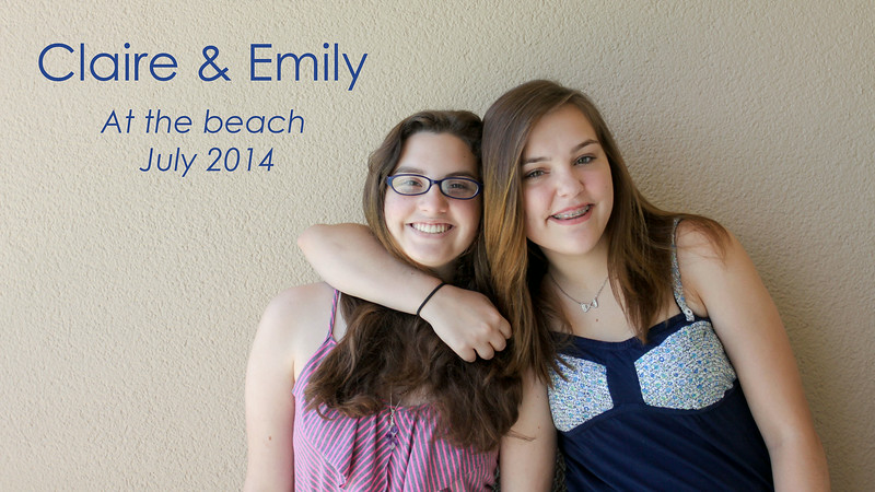 Claire & Emily - The Beach Trip
