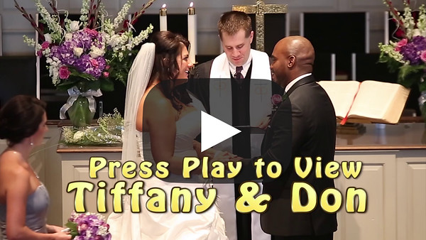 Tiffany & Don Wedding Highlights