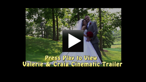Valerie & Craig Cinematic Trailer 7-4-15 v2