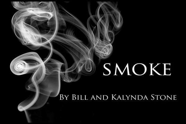 Smoke: A Video by Bill and Kalynda Stone