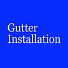 Gutter Installation