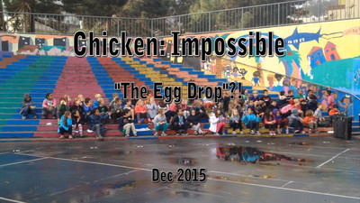 """Chicken: Impossible """"Egg Drop"""""""
