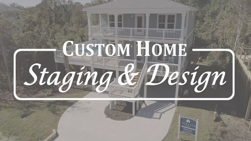Custom Home Staging at Oak Island