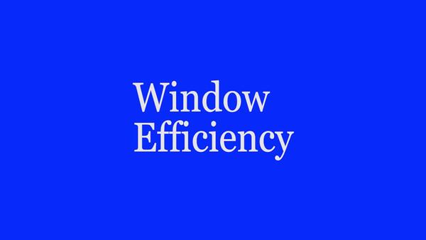 Window Efficiency