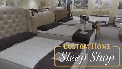 Custom Home Sleep Shop-10 Second Teaser