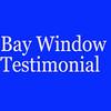 Bay Window Installation Testimonial