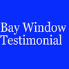 Bay Window Installation Testimonial