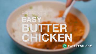 Eat Fresh - Easy Butter Chicken