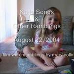 Katie Sings & Rambles 09.12.2004