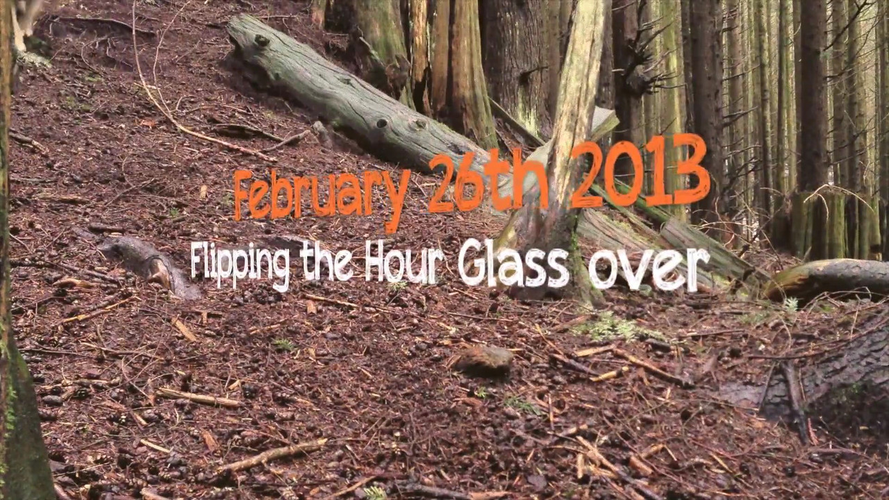 FEBRUARY 26th 2013<br /> FLIPPING THE HOURGLASS