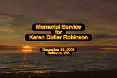Karen Didier Robinson Memorial Service Slideshow
