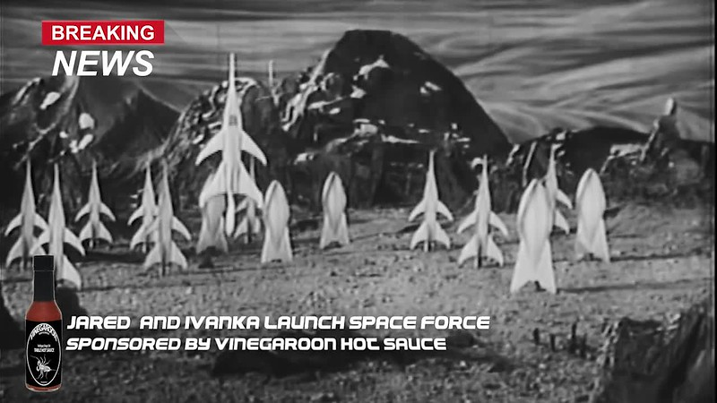 Space Force Launch LIVE Sponsored by Vinegaroon Table Hot Sauce