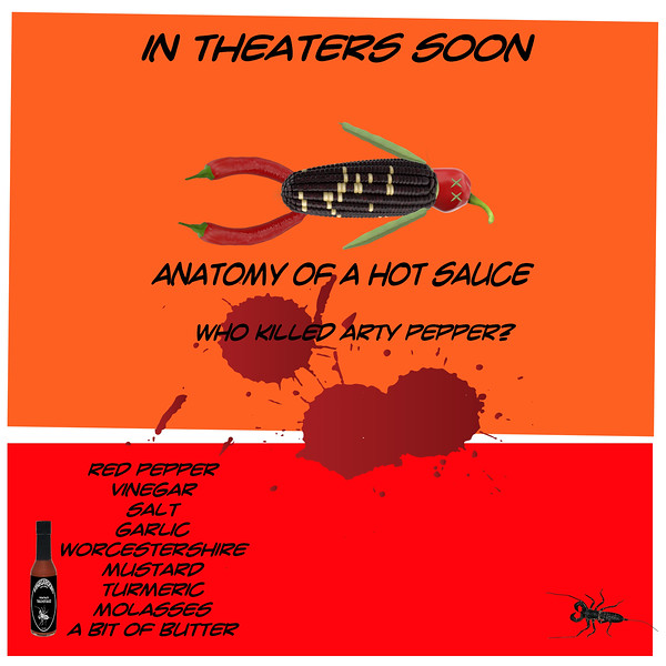 Vinegaroon Table Hot Sauce Presents ANATOMY OF A HOT SAUCE | Who Killed Arty Pepper?