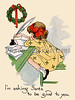 'I'm asking Santa to be good to you' - writes a young girl - a circa 1918 vintage greeting card illustration
