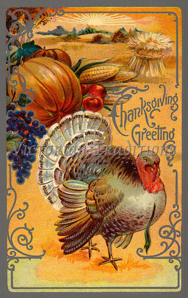 """''Thanksgiving Greeting'' - an ornate vintage illustration showing a bountiful harvest with a tom turkey - circa 1910. Your purchased prints & downloads will NOT have the """"Victorian Traditions"""" watermark."""