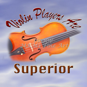 Violin Playeers Are Superior Wall Art 5564.776