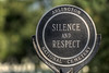 One of several signs asking for silence and respect at Arlington National Cemetery in Arlington, VA on Monday, August 17, 2015. Copyright 2015 Jason Barnette