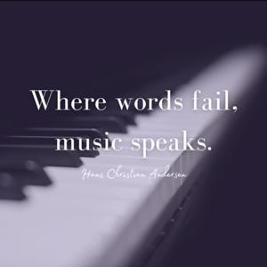 Where words fail, music speaks. (Instagram Post)
